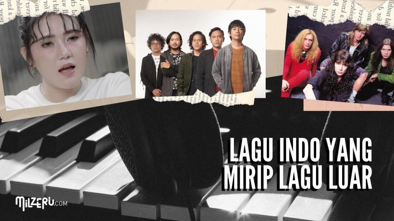 Lho Koq Sama Banget! Ini Beberapa Lagu Indonesia Yang Mirip Lagu Luar